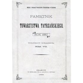 PAMIĘTNIK TOWARZYSTWA TATRZAŃSKIEGO TOM VII 1882 rok