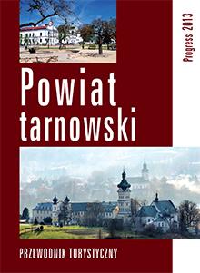 POWIAT TARNOWSKI PRZEWODNIK TURYSTYCZNY wyd. PROGRESS
