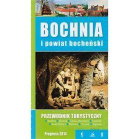 BOCHNIA I POWIAT BOCHEŃSKI PRZEWODNIK TURYSTYCZNY wyd. PROGRESS