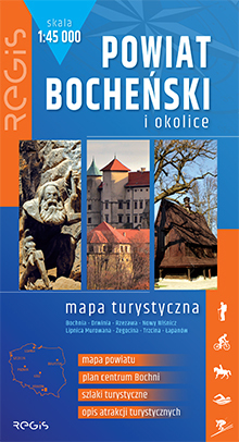 BOCHNIA I POWIAT BOCHEŃSKI mapa turystyczna 1:45 000 wyd. REGIS