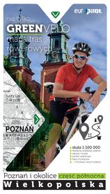 NIE TYLKO GREEN VELO POZNAŃ I OKOLICE PÓŁNOC mapa rowerowa EUROPILOT