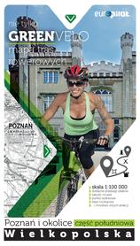 NIE TYLKO GREEN VELO POZNAŃ I OKOLICE POŁUDNIE mapa rowerowa EUROPILOT