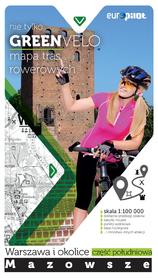 NIE TYLKO GREEN VELO WARSZAWA I OKOLICE POŁUDNIE mapa rowerowa EUROPILOT