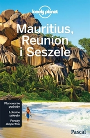 Mauritius, Reunion i Seszele PRZEWODNIK LONELY PLANET PASCAL