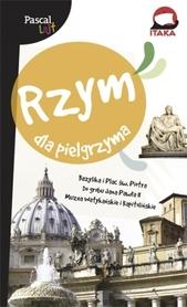RZYM I WATYKAN dla Pielgrzyma Pascal Lajt przewodnik PASCAL
