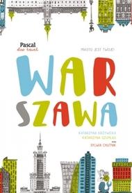 WARSZAWA przewodnik SLOW TRAVEL PASCAL 2017