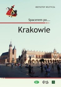 KRAKÓW Spacerem po Krakowie przewodnik EGROS