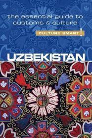 UZBEKISTAN - Culture Smart! przewodnik KUPERARD