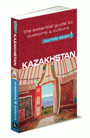 KAZACHSTAN - Culture Smart! przewodnik KUPERARD