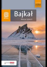 BAJKAŁ Morze Syberii przewodnik BEZDROŻA 2018