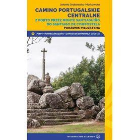 CAMINO PORTUGALSKIE CENTRALNE PORADNIK PIELGRZYMA WYD. SALWATOR