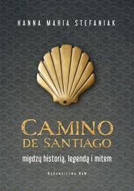 Camino de Santiago. Między historią, legendą...WAM