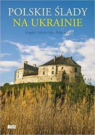 POLSKIE ŚLADY NA UKRAINIE BOSZ