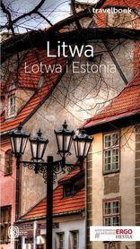 LITWA, ŁOTWA I ESTONIA TravelBook przewodnik BEZDROŻA 2018