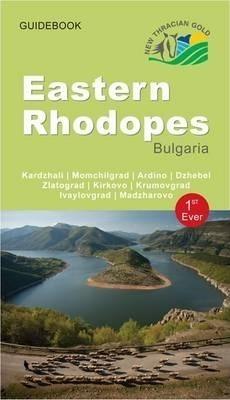RODOPY WSCHODNIE Eastern Rhodopes Bulgaria - New Thracian Gold - Bulgaria