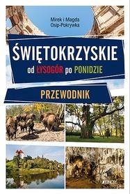 ŚWIĘTOKRZYSKIE od Łysogór po Ponidzie PRZEWODNIK JEDNOŚĆ 2018