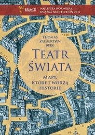 Teatr świata. Mapy, które tworzą historię ZNAK