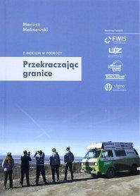 Przekraczając granice - Mariusz Malinowski FWIS