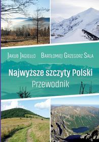 Najwyższe szczyty Polski. Przewodnik CIEKAWE MIEJSCA