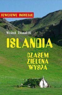 Islandia - czasem zielona wyspa - Ziemnicki Wojciech