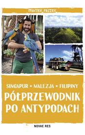 SINGAPUR MALEZJA FILIPINY Półprzewodnik po Antypodach Novae Res
