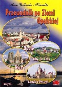 Przewodnik po Ziemi Opolskiej przewodnik turystyczny ALKAZAR