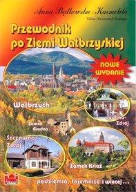 Przewodnik po Ziemi Wałbrzyskiej przewodnik turystyczny ALKAZAR