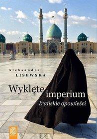 Wyklęte imperium. Irańskie opowieści BEZDROŻA