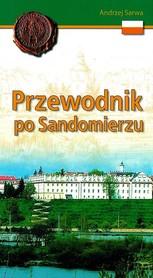 SANDOMIERZ Przewodnik po Sandomierzu Wydawnictwo Diecezjalne Sandomierz