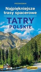 TATRY POLSKIE Najpiękniejsze trasy spacerowe PRZEWODNIK COMPASS 2018