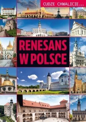 Cudze chwalicie... Renesans w Polsce wyd. BOOKS