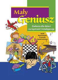Mały geniusz. Zadania dla dzieci na bystrość i inteligencję OLESIEJUK