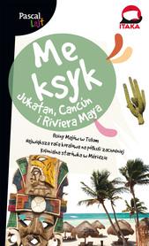 MEKSYK JUKATAN RIVIERA MAYA Pascal Lajt przewodnik PASCAL 2018