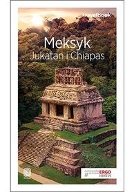 MEKSYK JUKATAN I CHIAPAS przewodnik TRAVELBOOK BEZDROŻA 2018