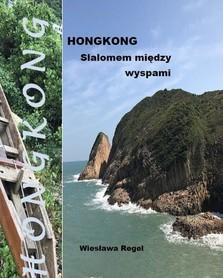 Hongkong. Slalomem między wyspami BILA