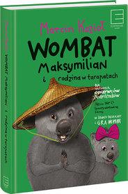 Wombat Maksymilian i rodzina w tarapatach wyd. Edipresse Książki