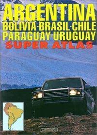 ARGENTYNA Super Atlas BOLIWIA CHILE PARAGWAJ URUGWAJ BRAZYLIA POŁUDNIOWA ZAGIER & URRUTY PUBLICATIONS