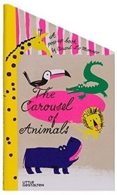 The Carousel of Animals Gestalten