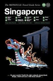 SINGAPUR SINGAPORE The Monocle Travel Guide Series Gestalten
