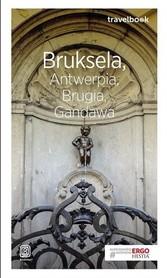 BRUKSELA ANTWERPIA BRUGIA GANDAWA przewodnik TRAVELBOOK BEZDROŻA 2018