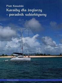Karaiby dla żeglarzy - poradnik subiektywny CHARTER