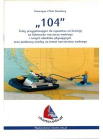 104 - Testy przygotowujące do egzaminu na licencję na holowanie narciarza wodnego i innych obiektów pływających oraz podstawy wiedzy na temat narciarstwa wodnego CHARTER