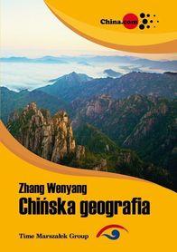 CHIŃSKA GEOGRAFIA Zhang Wenyang wyd. ADAM MARSZAŁEK