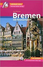Bremen mit Bremerhaven (język niemiecki) PRZEWODNIK TURYSTYCZNY Michael Müller Verlag