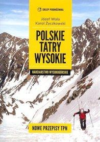 Polskie Tatry Wysokie. Narciarstwo wysokogórskie Sklep Podróżnika 2019