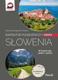 SŁOWENIA Inspirator Podróżniczy PRZEWODNIK PASCAL 2019