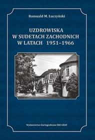UZDROWISKA W SUDETACH ZACHODNICH W LATACH 1951 – 1966 EKOGRAF