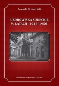 UZDROWISKA SUDECKIE W LATACH 1945 – 1950 EKOGRAF