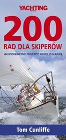 200 RAD DLA SKIPERÓW Jak błyskawicznie poszerzyć wiedzę żeglarską NAUTICA