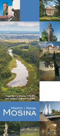 MOSINA MIASTO I GMINA mapa turystyczna 1:45 000 plan miasta 1:15 000 TOPMAPA